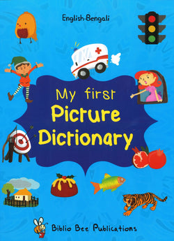 My First Picture Dictionary: English-Bengali