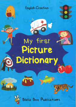 My First Picture Dictionary: English-Croatian