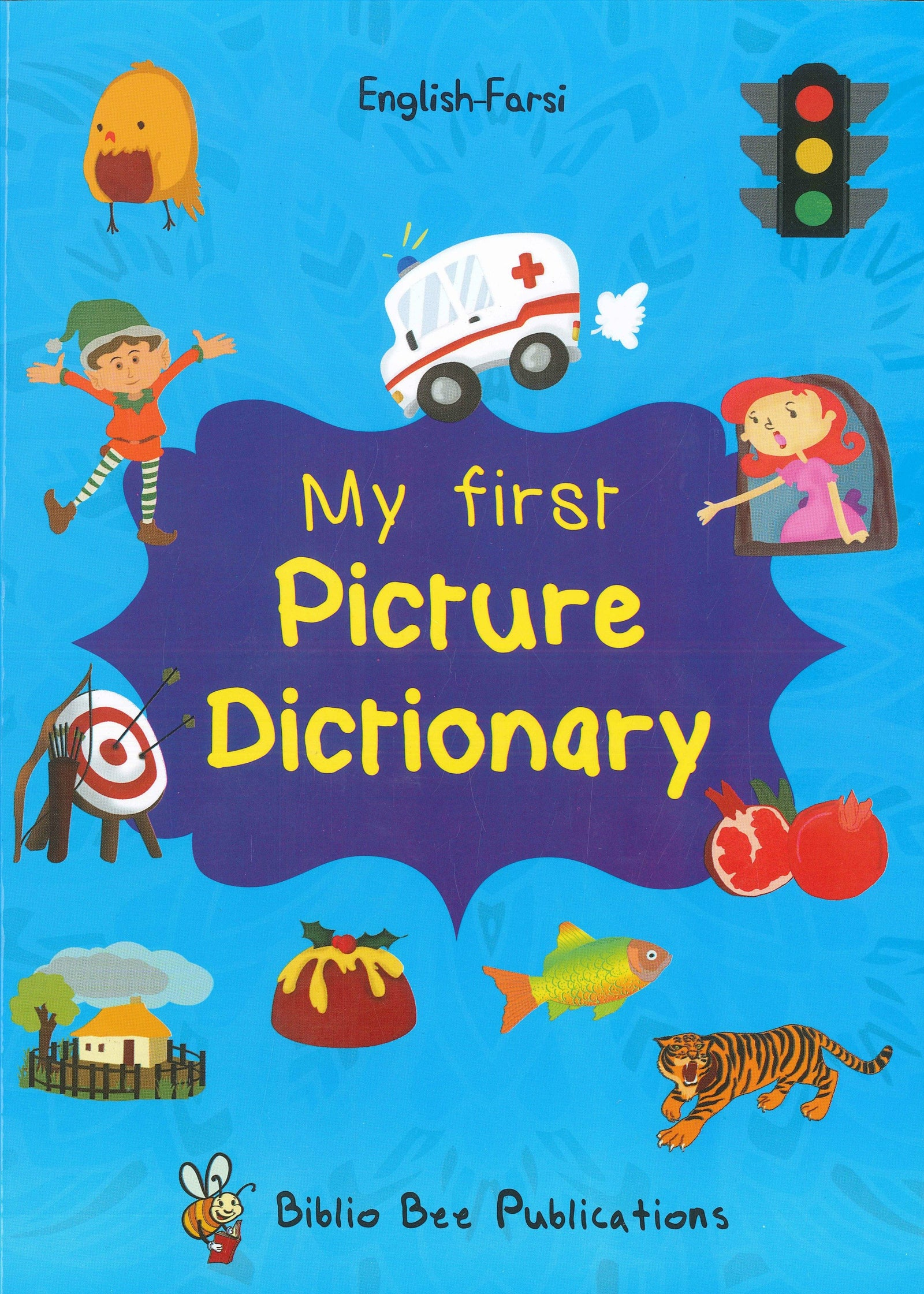 My First Picture Dictionary: English-Farsi 9781908357786 - front cover