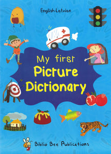 My First Picture Dictionary: English-Latvian 9781908357823 - front cover