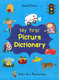 My First Picture Dictionary: English-Pashto - 9781908357847