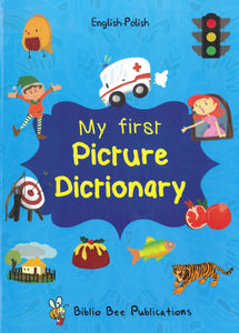 My First Picture Dictionary: English-Polish 9781908357854 - front cover