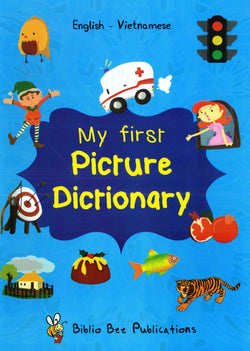 My First Picture Dictionary: English-Vietnamese - 9781908357991 - front cover