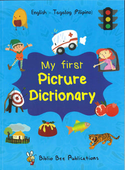 My First Picture Dictionary: English-Tagalog (Pilipino) (Primary school age) - 9781912826070 - Front cover
