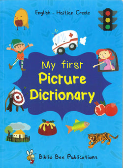 My First Picture Dictionary: English-Haitian Creole (Primary school age) - 9781912826094 - Front cover