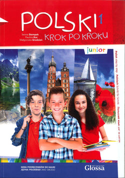 Polski Krok po Kroku - Junior. Volume 1: Student's Textbook with free audio CD - 9788394117801 - front cover