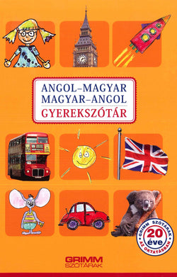 English-Hungarian & Hungarian-English Illustrated Dictionary for Children and Schools - 9789632618951