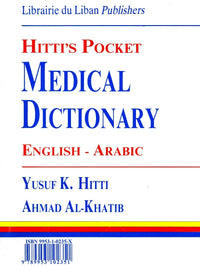 Hitti's Pocket Medical Dictionary - English-Arabic 9789953102351