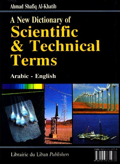 New Dictionary of Scientific and Technical Terms - Arabic-English 9789953331973