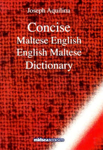 Concise Maltese-English & English-Maltese Dictionary 9789993270706
