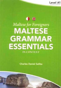 Maltese for Foreigners - Maltese Grammar Essentials in Context 1 9789995782603 - front cover