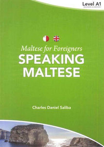 Maltese for Foreigners Course - Speaking Maltese 1 - 9789995782627 - front cover