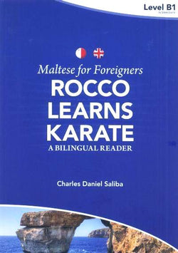 Maltese for Foreigners - Rocco Learns Karate: a bilingual Maltese-English reader