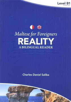 Maltese for Foreigners - Reality: a bilingual Maltese-English reader