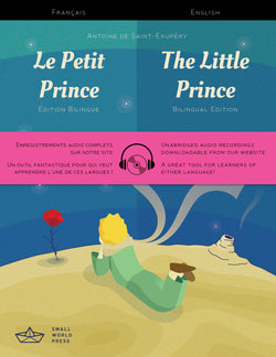 The Little Prince: French/English Bilingual Reader with free Audio Download - Le Petit Prince 9781999706104
