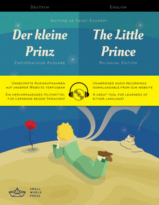 The Little Prince: German/English Bilingual Reader with free Audio Download - Der kleine Prinz