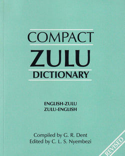 Compact Zulu Dictionary: English-Zulu & Zulu-English - 9780796007605 - front cover