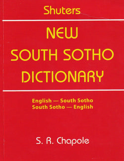 Shuters New South Sotho Dictionary: English-South Sotho & South Sotho-English - 9780796010469 - front cover