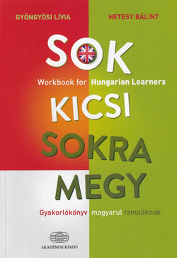 Sok kicsi sokra megy - Workbook for Hungarian Learners - English language edition - 9789630599597 - front cover