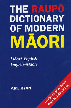 Raupo Dictionary of Modern Maori: Maori-English & English-Maori - 9780143567899 - front cover