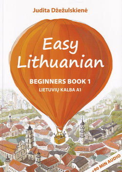 Easy Lithuanian Course for beginners. Book 1 with audio download - 9786094750908 - front cover
