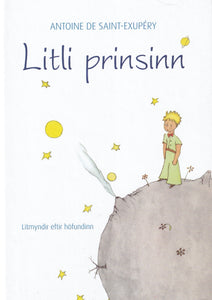 Litli prinsinn / The Little Prince (in Icelandic) - hardback book - 9789979331100 - front cover