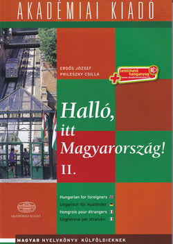 Hallo, itt Magyarorszag!  Volume 2 (Hungarian for Foreigners Course) - 9789630596305 - front cover