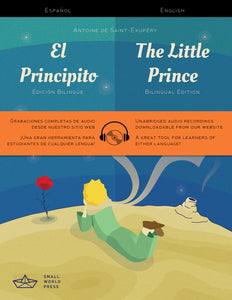 The Little Prince: Spanish/English Bilingual Reader with free Audio Download - El Principito