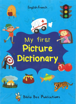 My First Picture Dictionary: English-French