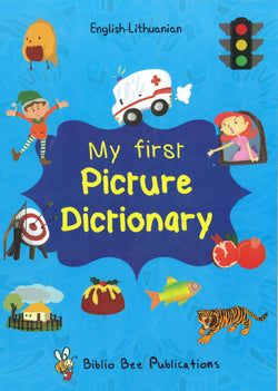 My First Picture Dictionary: English-Lithuanian 9781908357830
