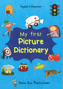 My First Picture Dictionary: English-Lithuanian 9781908357830 - front cover