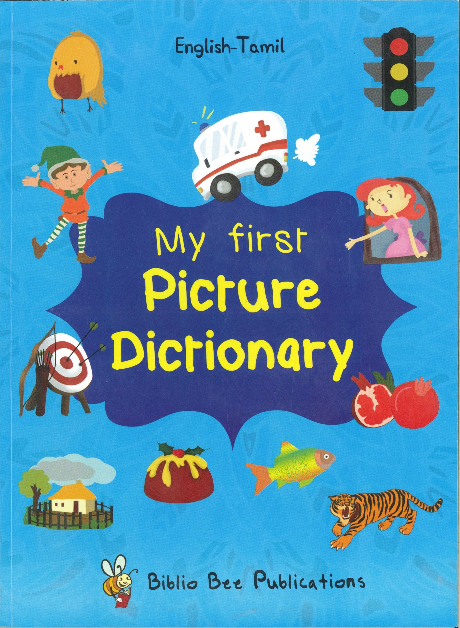 My First Picture Dictionary: English-Tamil 9781908357908 - front cover