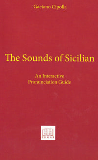The Sounds of Sicilian - pronunciation guide - 9781881901518 - front cover