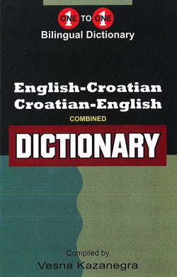 Exam Suitable : English-Croatian & Croatian-English One-to-One Dictionary