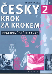 Czech Step-by-Step 2. Workbook 2 - lessons 11-20 9788074701085