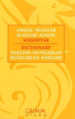 Grimm English-Hungarian & Hungarian-English Dictionary 9789639954526 - front cover