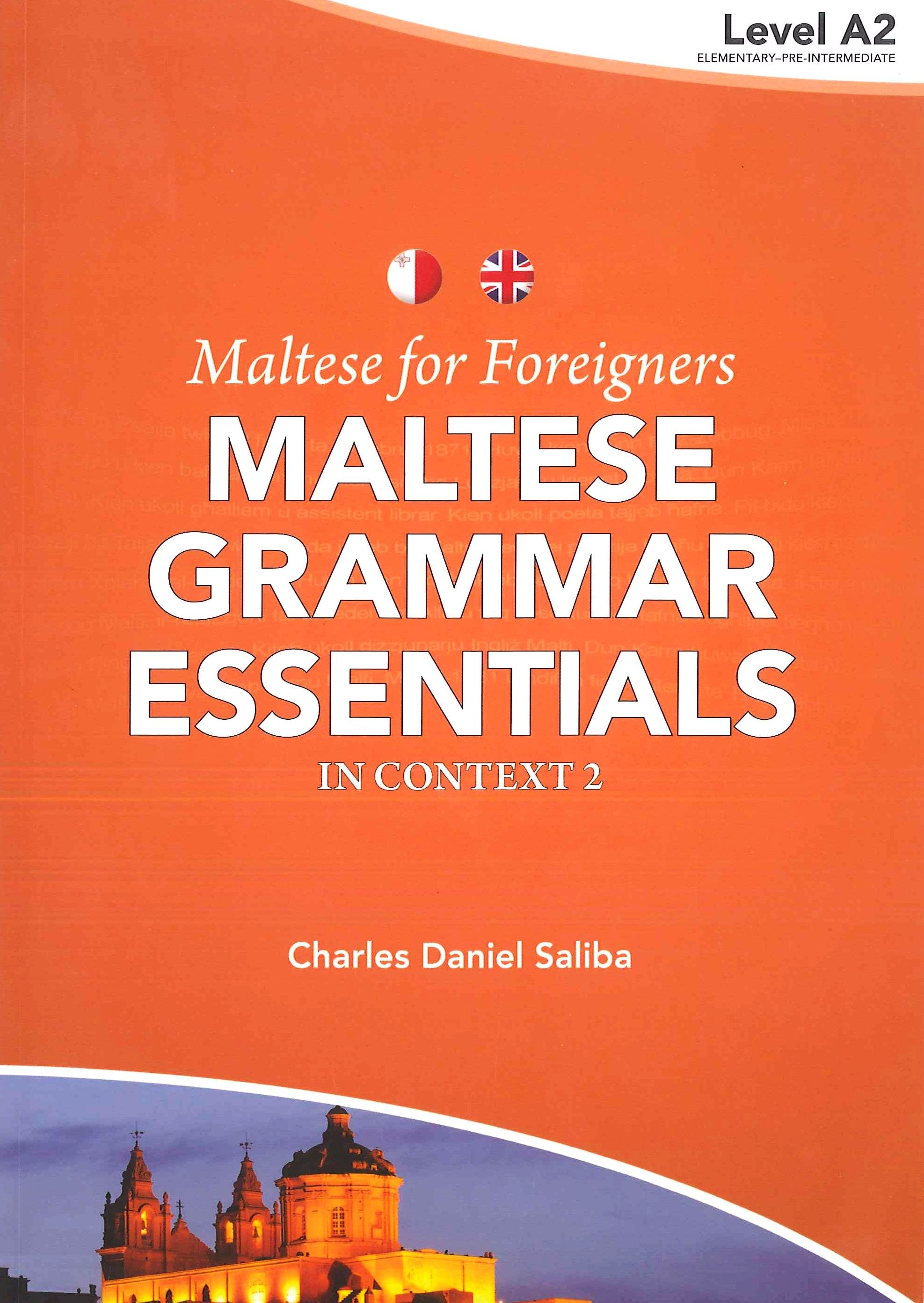 Maltese for Foreigners : Maltese Grammar Essentials in Context 2