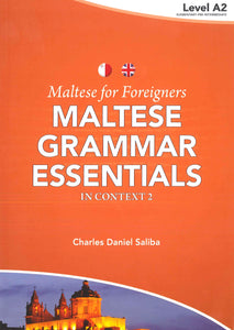 Maltese for Foreigners : Maltese Grammar Essentials in Context 2 9789995787714