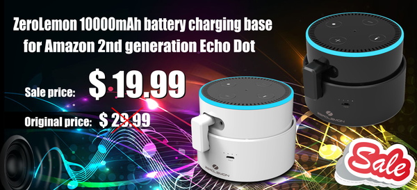 33% Off Big Sale for ZeroLemon Charging Battery Base for Amazon 2nd Echo Dot