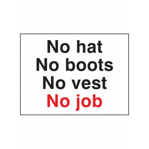 No hat no boots no vest no job sign from Floorsaver