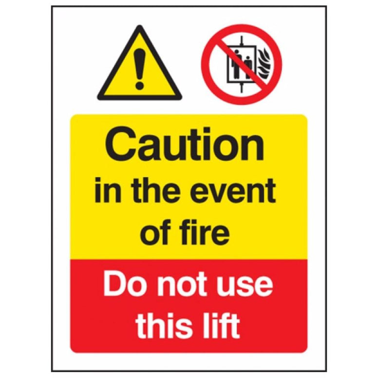 Caution in the event of fire - do not use this lift sign from Floorsaver