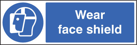 Wear face shield sign in rigid plastic