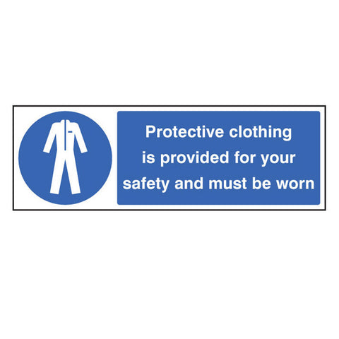 Protective Clothing Provided and Must Be Worn Sign