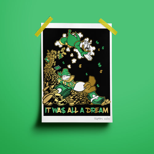 It Was All A Dream Gold Foil Limited Art Print