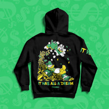 It Was All A Dream Pullover Hoody