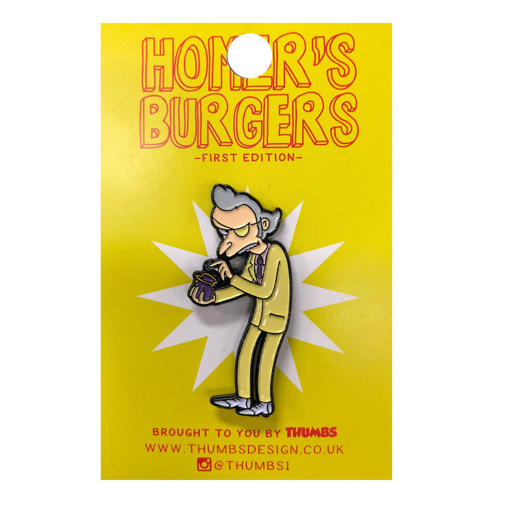 Mr Burnsoeder x Homerr's Burgers Pin Badge
