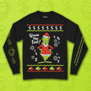 Gimme The Loot Long Sleeve T-Shirt
