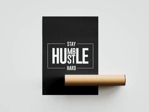 Pro-Graphx Stay Humble Hustle Hard Poster – Motivational Poster - 18x24