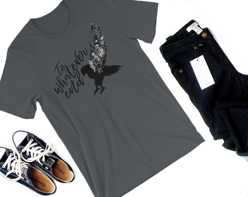 To Whatever End Shirt-- Throne of Glass