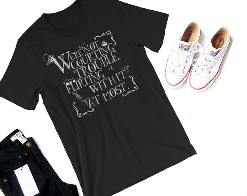 Courting Trouble Shirt-- A Gentleman's Guide to Vice and Virtue